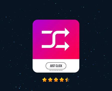 Shuffle sign icon. Random symbol. Web or internet icon design. Rating stars. Just click button. Shuffle vector