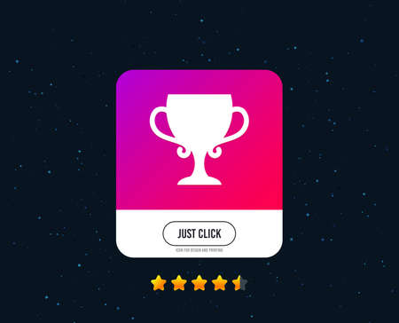 Winner cup sign icon. Awarding of winners symbol. Trophy. Web or internet icon design. Rating stars. Just click button. Vector