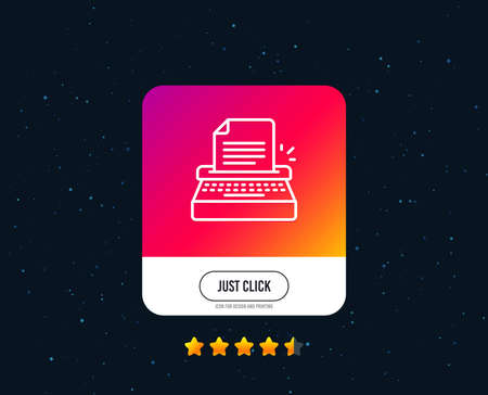 Typewriter line icon. Copywriting sign. Writer machine symbol. Web or internet line icon design. Rating stars. Just click button. Vector Çizim