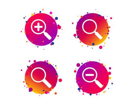 Magnifier glass icons. Plus and minus zoom tool symbols. Search information signs. Gradient circle buttons with icons. Random dots design. Vector