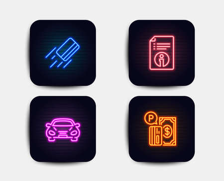 Neon glow lights. Set of Credit card, Technical info and Car icons. Parking payment sign. Bank payment, Documentation, Transport. Paid garage. Neon icons banners. Credit card payment vector