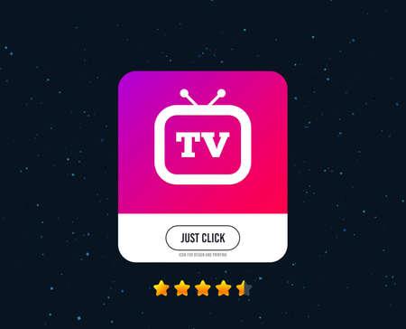 Retro TV sign icon. Television set symbol. Web or internet icon design. Rating stars. Just click button. Vector