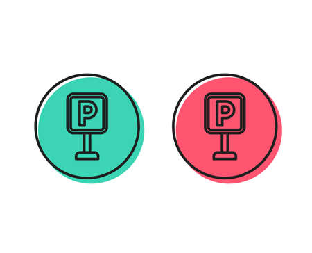 Parking line icon. Car park sign. Transport place symbol. Positive and negative circle buttons concept. Good or bad symbols. Parking Vector