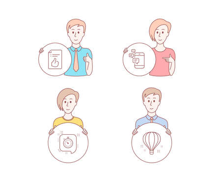 People hand drawn style. Set of Approved document, Timer and Communication icons. Air balloon sign. Like symbol, Time management, Smartphone messages. Sky travelling.  Character hold circle button Illustration