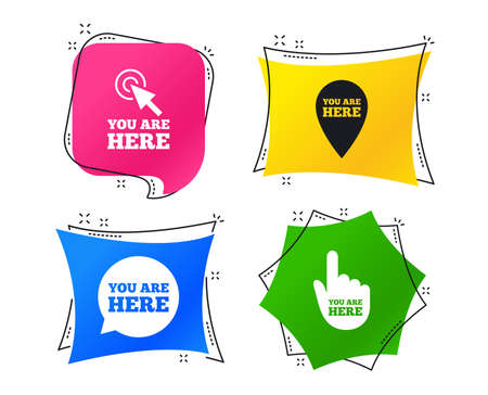 You are here icons. Info speech bubble symbol. Map pointer with your location sign. Hand cursor. Geometric colorful tags. Banners with flat icons. Trendy design. Vector