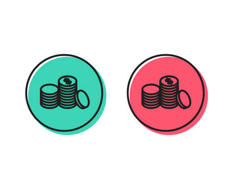 Coins money line icon. Banking currency sign. Cash symbol. Positive and negative circle buttons concept. Good or bad symbols. Banking money Vector