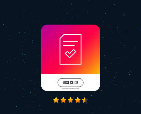 Checked Document line icon. Information File with Check sign. Correct Paper page concept symbol. Web or internet line icon design. Rating stars. Just click button. Vector Ilustrace