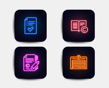 Neon glow lights. Set of Approved checklist, Copywriting and Copyright icons. Parking garage sign. Accepted message, Ð¡opyright signature, Copywriting book. Automatic door.  Neon icons. Vector