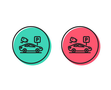 Parking with video monitoring line icon. Car park sign. Transport place symbol. Positive and negative circle buttons concept. Good or bad symbols. Parking security Vector