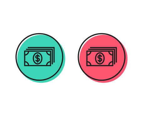 Cash money line icon. Banking currency sign. Dollar or USD symbol. Positive and negative circle buttons concept. Good or bad symbols. Banking Vector  イラスト・ベクター素材
