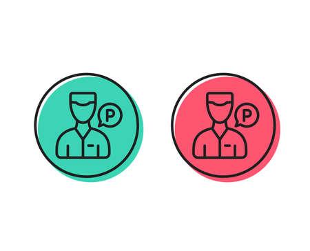 Valet servant line icon. Parking person sign. Transport park service symbol. Positive and negative circle buttons concept. Good or bad symbols. Valet servant Vector Foto de archivo - 110877273
