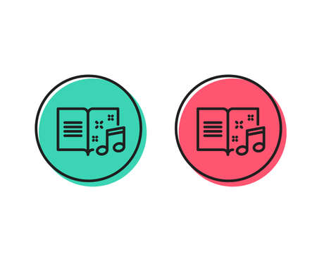 Music book line icon. Musical note sign. Positive and negative circle buttons concept. Good or bad symbols. Music book Vector