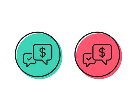 Payment receive line icon. Dollar exchange sign. Finance symbol. Positive and negative circle buttons concept. Good or bad symbols. Payment received Vector Illustration