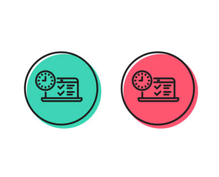 Online test line icon. Time sign. Examination symbol. Positive and negative circle buttons concept. Good or bad symbols. Online test Vector Illustration