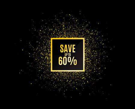 Gold glitter banner. Save up to 60%. Discount Sale offer price sign. Special offer symbol. Christmas sales background. Abstract shopping banner tag. Template for design. Vector Vektorgrafik