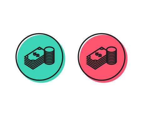 Cash money line icon. Banking currency sign. Dollar or USD symbol. Positive and negative circle buttons concept. Good or bad symbols. Savings Vector Illustration