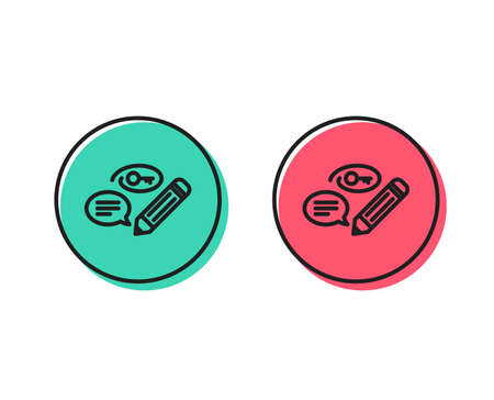 Keywords line icon. Pencil with key symbol. Marketing strategy sign. Positive and negative circle buttons concept. Good or bad symbols. Keywords Vector