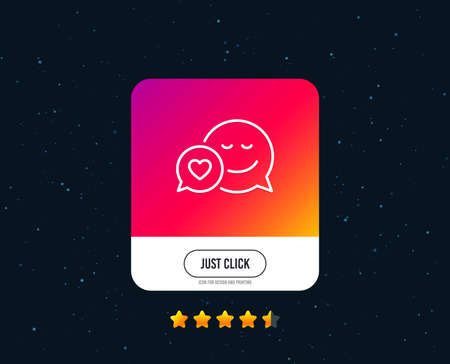 Comic speech bubble with Smile line icon. Chat emotion with heart sign. Web or internet line icon design. Rating stars. Just click button. Vector