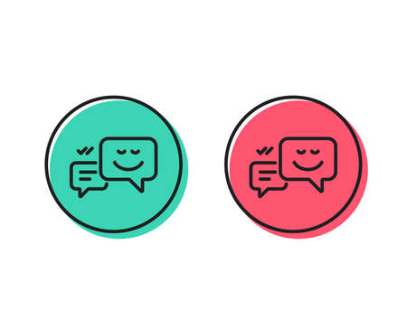 Message speech bubbles with Smile line icon. Chat emotion sign. Positive and negative circle buttons concept. Good or bad symbols. Happy emotion Vector