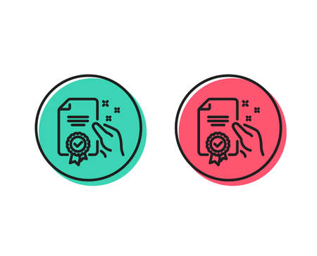 Certificate line icon. High quality or Guarantee sign. Verified document symbol. Positive and negative circle buttons concept. Good or bad symbols. Certificate Vector Ilustração