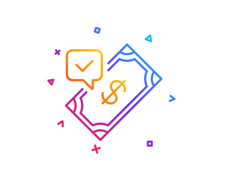 Accepted Payment line icon. Dollar money sign. Finance symbol. Gradient line button. Accepted payment icon design. Colorful geometric shapes. Vector Ilustrace