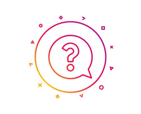 Question mark line icon. Help speech bubble sign. FAQ symbol. Gradient pattern line button. Question mark icon design. Geometric shapes. Vector Illustration
