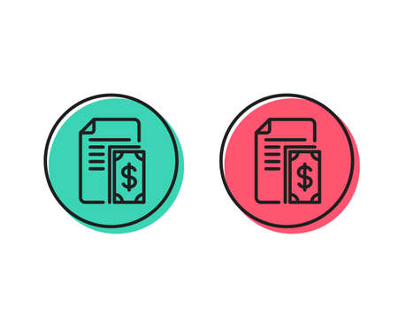 Payment line icon. Document with cash money symbol. Dollar currency sign. Positive and negative circle buttons concept. Good or bad symbols. Payment Vector