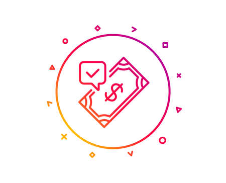 Accepted Payment line icon. Dollar money sign. Finance symbol. Gradient pattern line button. Accepted payment icon design. Geometric shapes. Vector Vectores