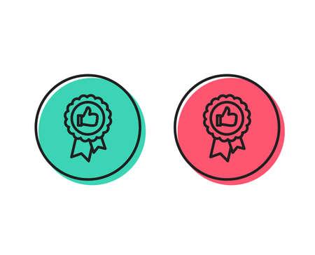 Positieve feedback lijn icoon. Award medaille symbool. Beloning teken. Positieve en negatieve cirkel knoppen concept. Goede of slechte symbolen. Positieve feedback Vector