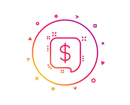 Payment received line icon. Dollar sign. Finance symbol. Gradient pattern line button. Payment message icon design. Geometric shapes. Vector