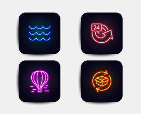 Neon set of 24 hours, Air balloon and Waves icons. Return parcel sign. Repeat, Flight travel, Water wave. Exchange of goods. Neon waves icons. Glowing light banners. Vector