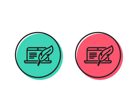 Copywriting notebook line icon. Ð¡opyright feather sign. Media content symbol. Positive and negative circle buttons concept. Good or bad symbols. Copyright laptop Vector
