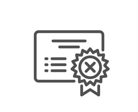 Reject certificate line icon. Decline document sign. Wrong file. Quality design flat app element. Editable stroke Reject certificate icon. Vector