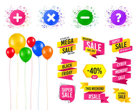 Balloons party. Sales banners. Plus and minus icons. Delete and question FAQ mark signs. Enlarge zoom symbol. Birthday event. Trendy design. Vector