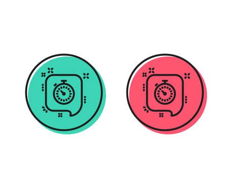 Timer line icon. Time or clock in speech bubble sign. Positive and negative circle buttons concept. Good or bad symbols. Timer Vector Illustration