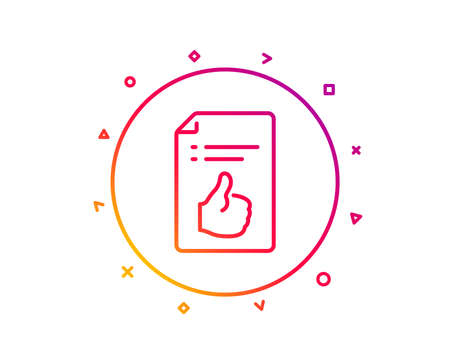 Approved document line icon. Accepted or confirmed sign. Like symbol. Gradient pattern line button. Approved document icon design. Geometric shapes. Vector