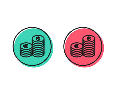 Coins money line icon. Banking currency sign. Euro and Dollar Cash symbols. Positive and negative circle buttons concept. Good or bad symbols. Currency Vector