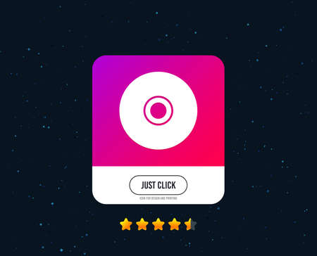 CD or DVD sign icon. Compact disc symbol. Web or internet icon design. Rating stars. Just click button. Vector