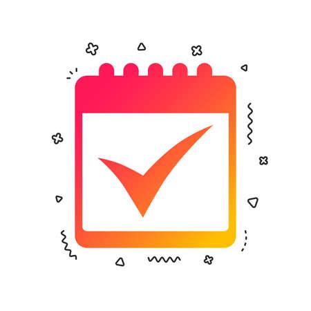 Calendar sign icon. Check mark symbol. Colorful geometric shapes. Gradient calendar icon design.  Vector Illustration