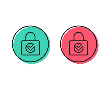 Lock with Check line icon. Private locker sign. Password encryption symbol. Positive and negative circle buttons concept. Good or bad symbols. Password encryption Vector