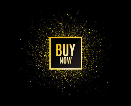 Gold glitter banner. Buy Now. Special offer price sign. Advertising Discounts symbol. Christmas sales background. Abstract shopping banner tag. Template for design. Buy now vector Illustration