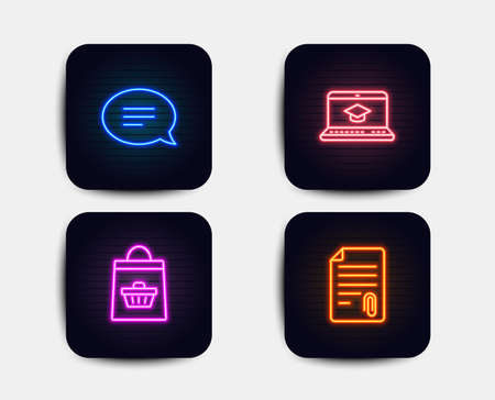 Neon set of Chat, Website education and Online buying icons. Attachment sign. Speech bubble, Video learning, Shopping cart. Attach file. Neon icons. Glowing light banners. Vector Illustration