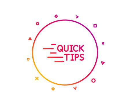 Quick tips line icon. Helpful tricks sign. Tutorials symbol. Gradient pattern line button. Education icon design. Geometric shapes. Vector Illustration