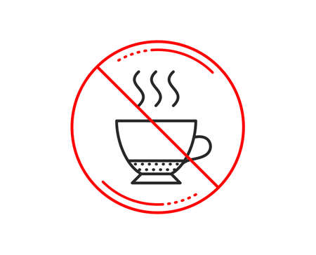 No or stop sign. Espresso coffee icon. Hot drink sign. Beverage symbol. Caution prohibited ban stop symbol. No  icon design.  Vector Illustration