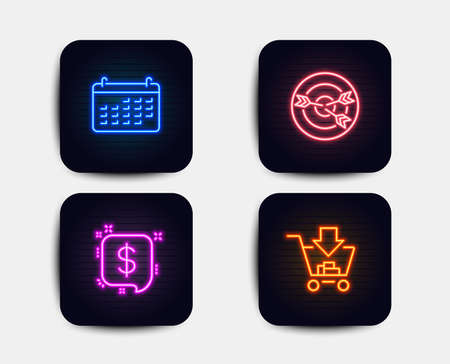 Neon set of Calendar, Payment message and Targeting icons. Shopping sign. Business audit, Finance, Target with arrows. Add to cart. Neon icons. Glowing light banners. Vector Illustration