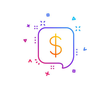 Payment received line icon. Dollar sign. Finance symbol. Gradient line button. Payment message icon design. Colorful geometric shapes. Vector Illustration
