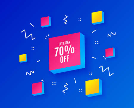 Get Extra 70% off Sale. Discount offer price sign. Special offer symbol. Save 70 percentages. Isometric cubes with geometric shapes. Creative shopping banners. Template for design. Vector