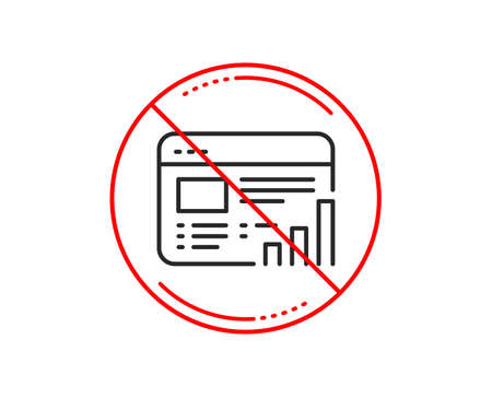No or stop sign. Web report line icon. Column graph sign. Growth diagram symbol. Caution prohibited ban stop symbol. No  icon design.  Vector