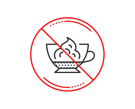No or stop sign. Espresso with whipped cream icon. Hot coffee drink sign. Beverage symbol. Caution prohibited ban stop symbol. No  icon design.  Vector Illustration