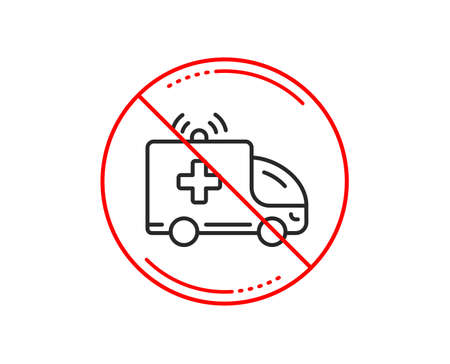 No or stop sign. Ambulance car line icon. Medical emergency transport sign. Caution prohibited ban stop symbol. No  icon design.  Vector Banque d'images - 112873274